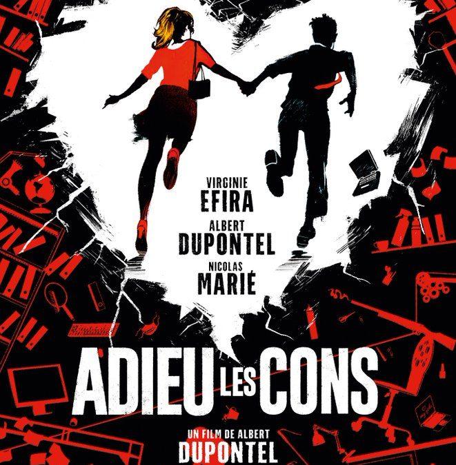 Cinema : Adieu les Cons